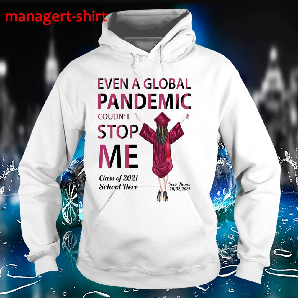 Senior 2021 even a global pandemic couldn't stop me Hoodie