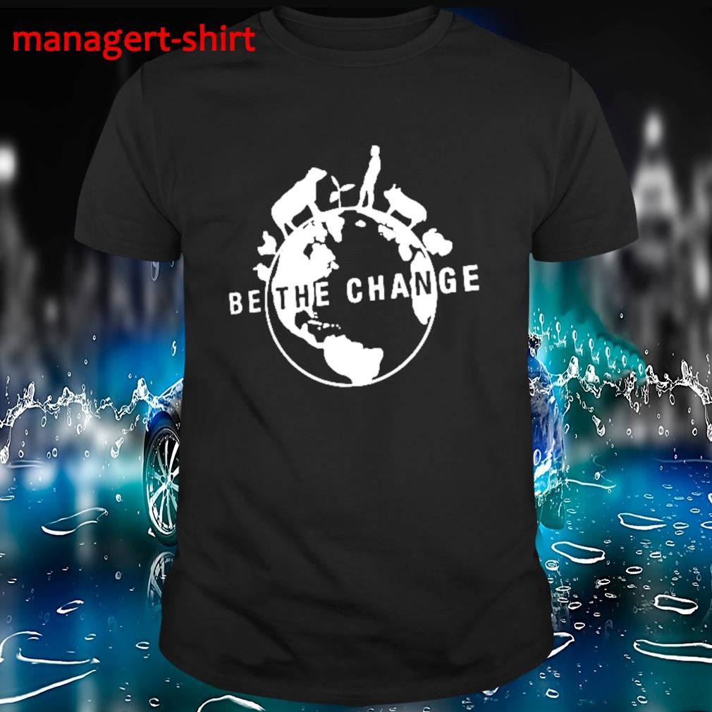 Farmer Animals be the change shirt