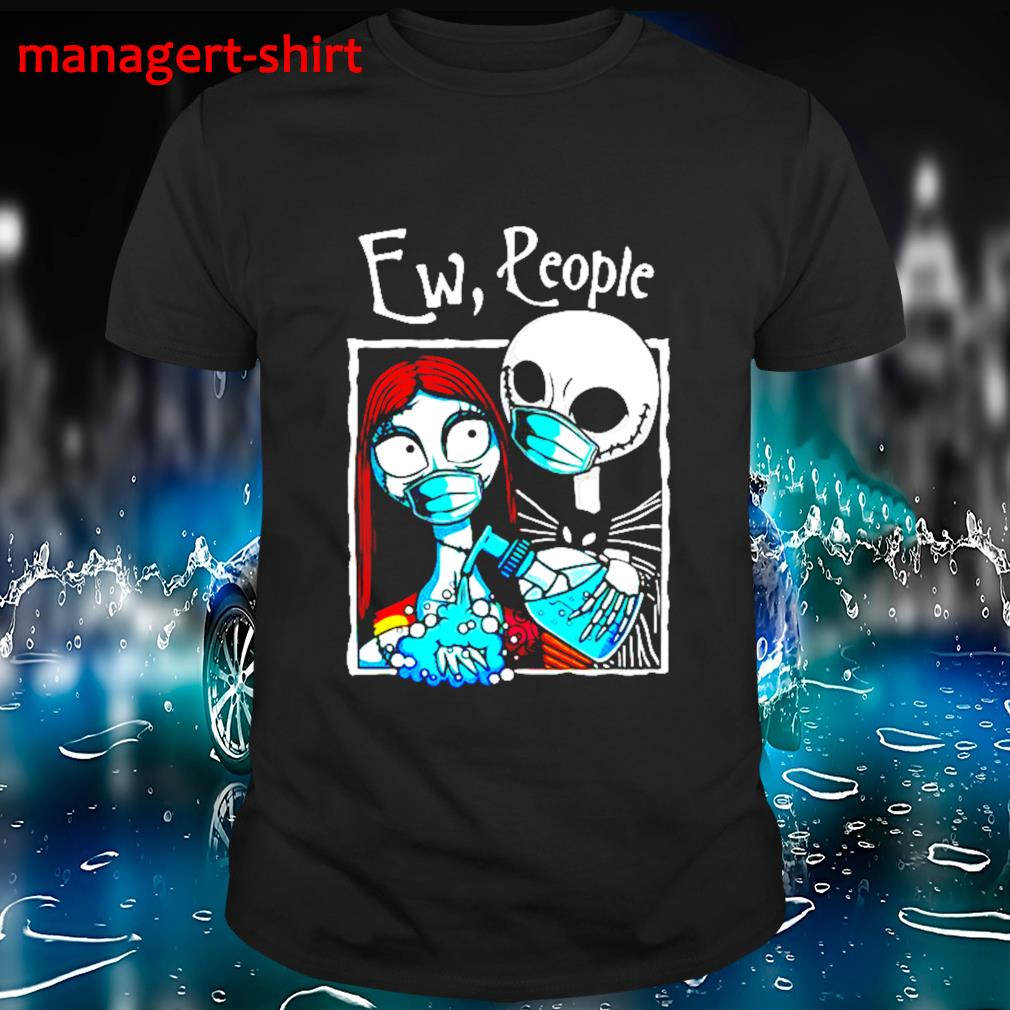 Jack Skellington and Sally face mask Ew people shirt